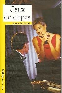 www.bibliopoche.com/thumb/Jeux_de_dupes_de_Amelie_De_Chastel/200/0332852.jpg