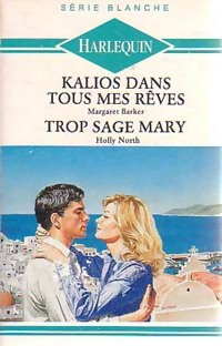 www.bibliopoche.com/thumb/Kalios_dans_tous_mes_reves__Trop_sage_Mary_de_Holly_Barker/200/0199483.jpg