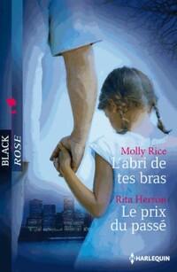 www.bibliopoche.com/thumb/L_abri_de_tes_bras__Le_prix_du_passe_de_Rita_Rice/200/0407191.jpg