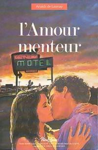 www.bibliopoche.com/thumb/L_amour_menteur_de_Anaick_De_Launay/200/0186363.jpg