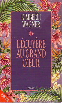 www.bibliopoche.com/thumb/L_ecuyere_au_grand_coeur_de_Kimberli_Wagner/200/0203058.jpg