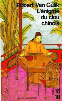 Achetez le livre d'occasion L'énigme du clou chinois de Robert Van Gulik sur Livrenpoche.com