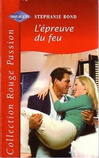 www.bibliopoche.com/thumb/L_epreuve_du_feu_de_Stephanie_Bond/200/0231208.jpg