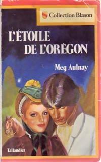 www.bibliopoche.com/thumb/L_etoile_de_l_Oregon_de_Meg_Aulnay/200/0216557.jpg