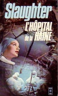 www.bibliopoche.com/thumb/L_hopital_de_la_haine_de_Frank_Gill_Slaughter/200/0005563-1.jpg