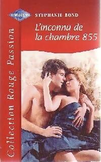 www.bibliopoche.com/thumb/L_inconnu_de_la_chambre_855_de_Stephanie_Bond/200/0231214.jpg