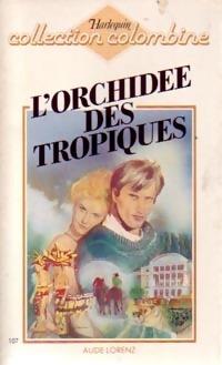www.bibliopoche.com/thumb/L_orchidee_des_tropiques_de_Aude_Lorenz/200/0241861.jpg