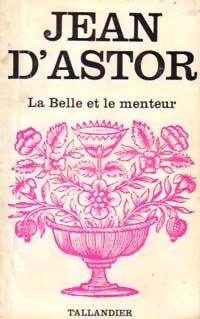 www.bibliopoche.com/thumb/La_belle_et_le_menteur_de_Jean_D_Astor/200/0154726.jpg