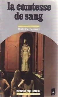 Achetez le livre d'occasion La comtesse de sang de Maurice Périsset sur Livrenpoche.com