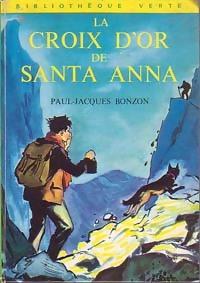 www.bibliopoche.com/thumb/La_croix_d_or_de_Santa-Anna_de_Paul-Jacques_Bonzon/200/0044421.jpg