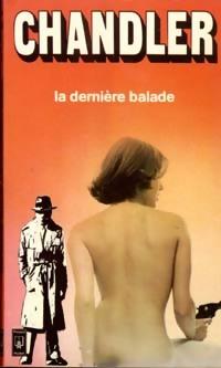 Achetez le livre d'occasion La dernière balade de Raymond Chandler sur Livrenpoche.com