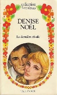 www.bibliopoche.com/thumb/La_derniere_rivale_de_Denise_Noel/200/0158916.jpg