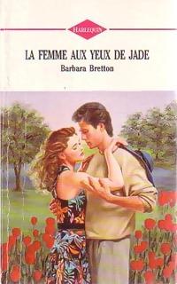 www.bibliopoche.com/thumb/La_femme_aux_yeux_de_Jade_de_Barbara_Bretton/200/0248990.jpg