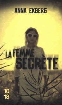 www.bibliopoche.com/thumb/La_femme_secrete_de_Anna_Ekberg/200/0548604.jpg