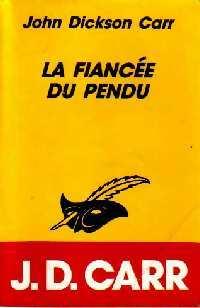 Achetez le livre d'occasion La fiancée du pendu de John Dickson Carr sur Livrenpoche.com