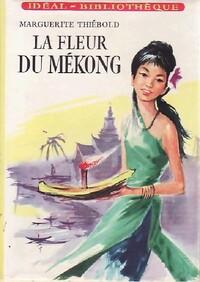 www.bibliopoche.com/thumb/La_fleur_du_Mekong_de_Marguerite_Thiebold/200/0377223.jpg