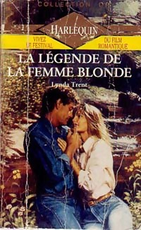 La légende de la femme blonde - Lynda Trent - Collection or