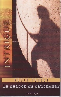 www.bibliopoche.com/thumb/La_maison_du_cauchemar_de_Regan_Forest/200/0296960.jpg