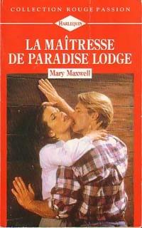 www.bibliopoche.com/thumb/La_maitresse_de_Paradise_Lodge_de_Mary_Maxwell/200/0157631.jpg