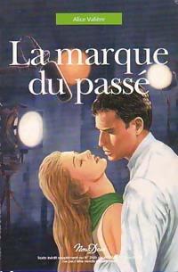 www.bibliopoche.com/thumb/La_marque_du_passe_de_Alice_Valiere/200/0186372.jpg