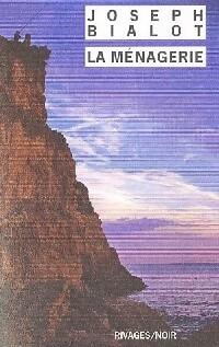 www.bibliopoche.com/thumb/La_menagerie_de_Joseph_Bialot/200/0267061.jpg