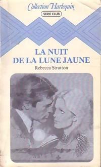 www.bibliopoche.com/thumb/La_nuit_de_la_lune_jaune_de_Rebecca_Stratton/200/0049122.jpg