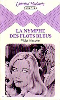 www.bibliopoche.com/thumb/La_nymphe_des_flots_bleus_de_Violet_Winspear/200/0049131.jpg