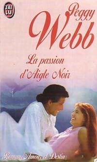 www.bibliopoche.com/thumb/La_passion_d_Aigle_Noir_de_Peggy_Webb/200/0229384.jpg