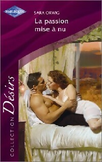 www.bibliopoche.com/thumb/La_passion_mise_a_nu_de_Sara_Orwig/200/0234540.jpg