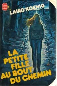www.bibliopoche.com/thumb/La_petite_fille_au_bout_du_chemin_de_Laird_Koenig/200/0027930.jpg