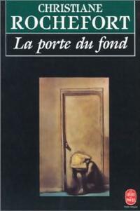 www.bibliopoche.com/thumb/La_porte_du_fond_de_Christiane_Rochefort/200/0003529.jpg