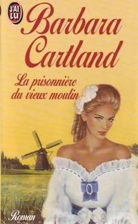 www.bibliopoche.com/thumb/La_prisonniere_du_vieux_moulin_de_Barbara_Cartland/200/0249500.jpg