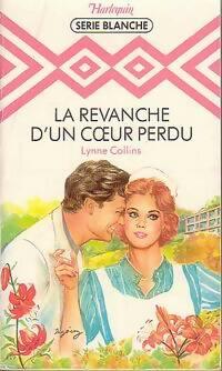 www.bibliopoche.com/thumb/La_revanche_d_un_coeur_perdu_de_Lynne_Collins/200/0186840.jpg