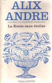 www.bibliopoche.com/thumb/La_route_sans_etoiles_de_Alix_Andre/200/0154642.jpg