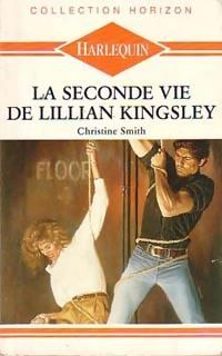 www.bibliopoche.com/thumb/La_seconde_vie_de_Lillian_Kingsley_de_Christine_Smith/200/0188990.jpg