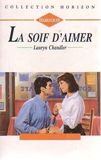 www.bibliopoche.com/thumb/La_soif_d_aimer_de_Lauryn_Chandler/200/0220863.jpg