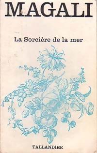 www.bibliopoche.com/thumb/La_sorciere_de_la_mer_de_Magali/200/0154682.jpg