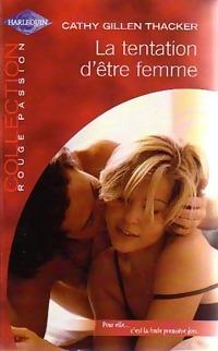 www.bibliopoche.com/thumb/La_tentation_d_etre_femme_de_Cathy_Gillen_Thacker/200/0231269.jpg