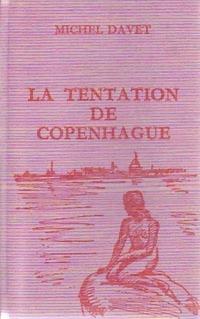 www.bibliopoche.com/thumb/La_tentation_de_Copenhague_de_Marcelle_Davet/200/0252435.jpg