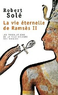 www.bibliopoche.com/thumb/La_vie_eternelle_de_Ramses_Tome_II_de_Robert_Sole/200/0366699.jpg