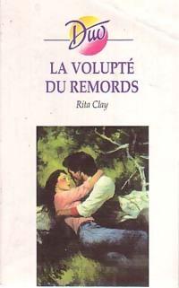 www.bibliopoche.com/thumb/La_volupte_du_remords_de_Rita_Clay/200/0229492.jpg