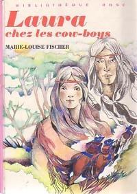 www.bibliopoche.com/thumb/Laura_chez_les_cow-boys_de_Marie-Louise_Fischer/200/0219500.jpg