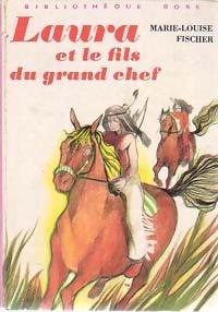 www.bibliopoche.com/thumb/Laura_et_le_fils_du_grand_chef_de_Marie-Louise_Fischer/200/0163021.jpg