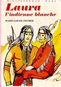 www.bibliopoche.com/thumb/Laura_l_indienne_blanche_de_Marie-Louise_Fischer/200/0247538.jpg