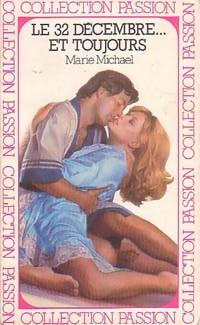 www.bibliopoche.com/thumb/Le_32_decembre_et_toujours_de_Marie_Michael/200/0185717.jpg