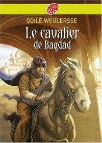 www.bibliopoche.com/thumb/Le_cavalier_de_Bagdad_de_Odile_Weulersse/200/0517527.jpg