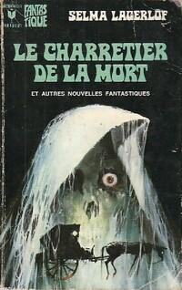 www.bibliopoche.com/thumb/Le_charretier_de_la_mort_de_Selma_Lagerlof/200/0151257.jpg