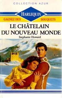 www.bibliopoche.com/thumb/Le_chatelain_du_Nouveau_Monde_de_Stephanie_Howard/200/0188178.jpg