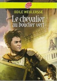 www.bibliopoche.com/thumb/Le_chevalier_au_bouclier_vert_de_Odile_Weulersse/200/0404811.jpg