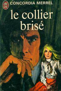 www.bibliopoche.com/thumb/Le_collier_brise_de_Concordia_Merrel/200/0019591.jpg